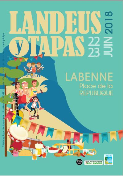 Landeus y Tapas ! Week-end festif à Labenne !